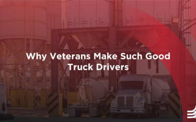 Why Veterans Make Such Good Truck Drivers