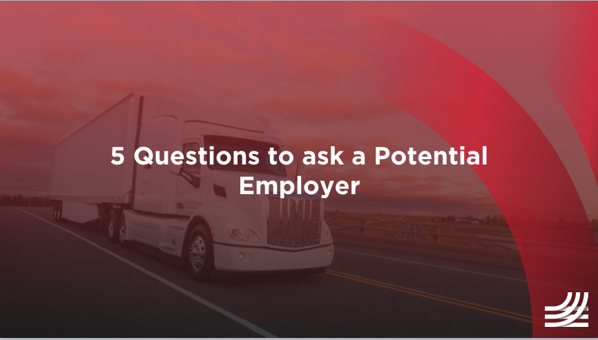5 Questions to Ask a Potential Trucking Employer